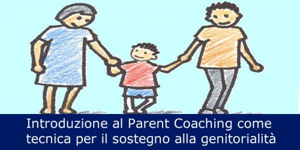introduzione-al-parent-coaching-come-tecnica-per-il-sostegno-alla-genitorialita