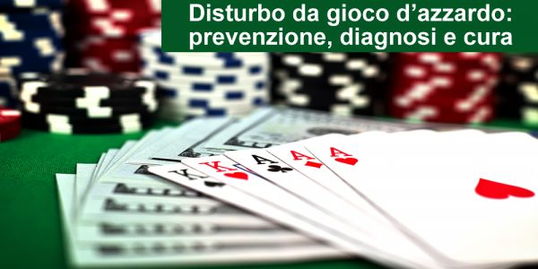 corso gratuito disturbo da gioco d'azzardo