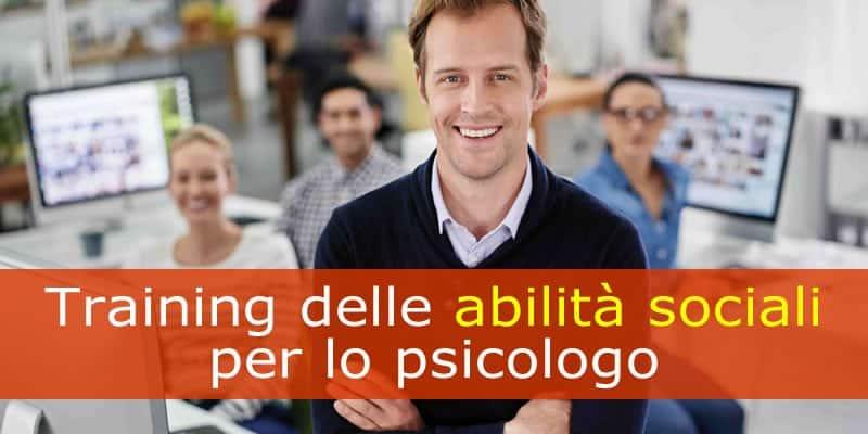 Training delle abilità sociali per lo psicologo