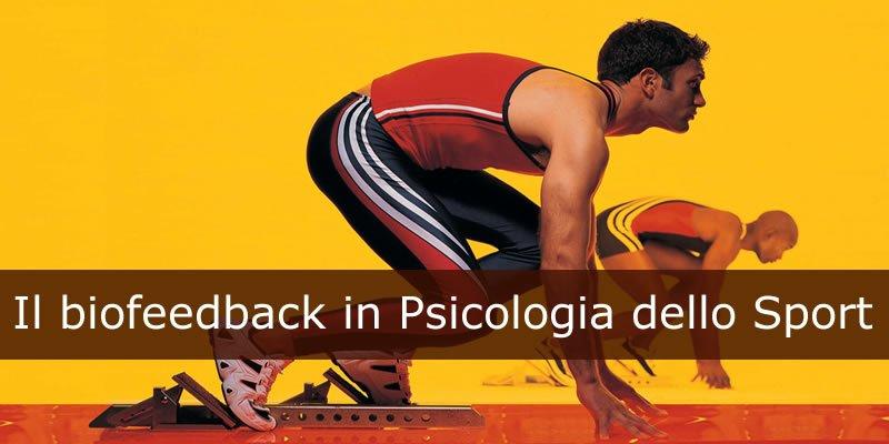 Il biofeedback in Psicologia dello Sport