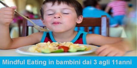 Mindful Eating in bambini 3-11 anni