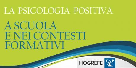 Ebook Hogrefe La psicologia positiva a scuola e nei contesti formativi