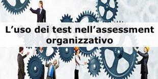 test assessment organizzativo