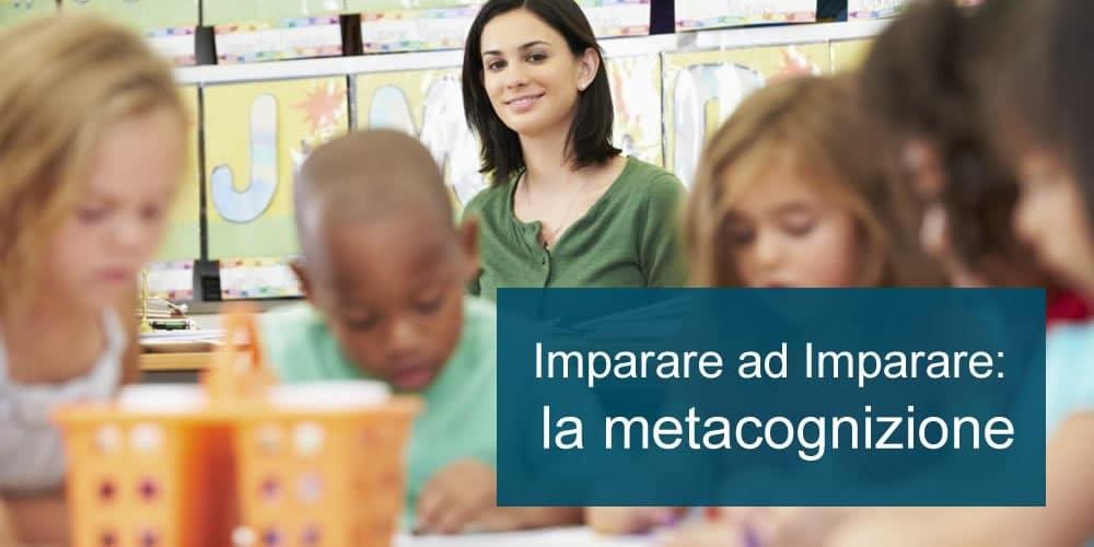 Imparare ad Imparare: la metacognizione