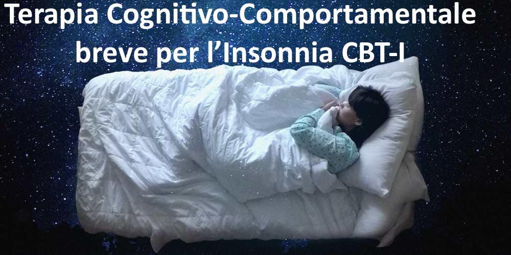 Terapia Cognitivo-Comportamentale breve per l'Insonnia
