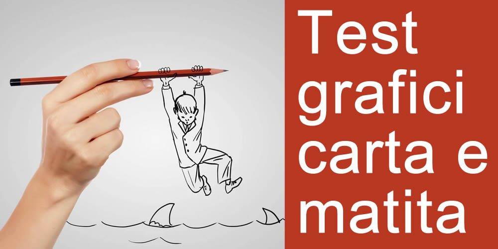 L'utilizzo dei Test grafici carta e matita per l'intervento clinico e peritale in età evolutiva