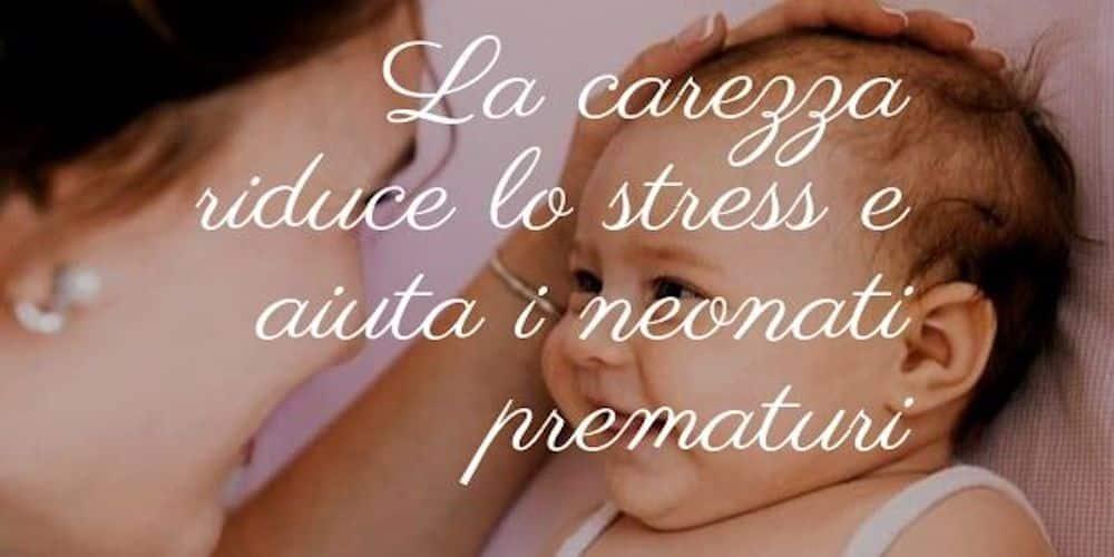 La carezza riduce lo stress e aiuta i neonati prematuri