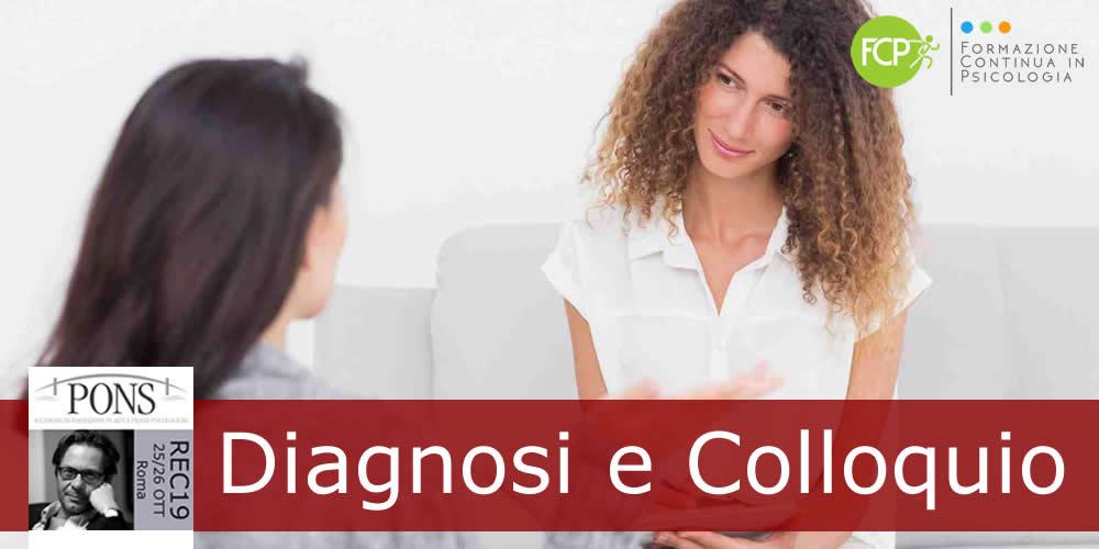 Diagnosi e colloquio, un binomio irrinunciabile