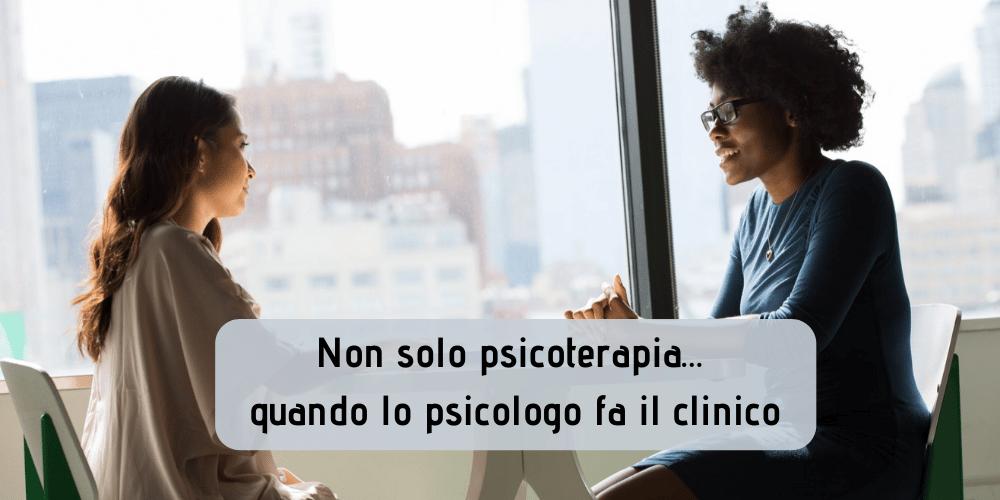 Non solo psicoterapia quando lo psicologo fa il clinico