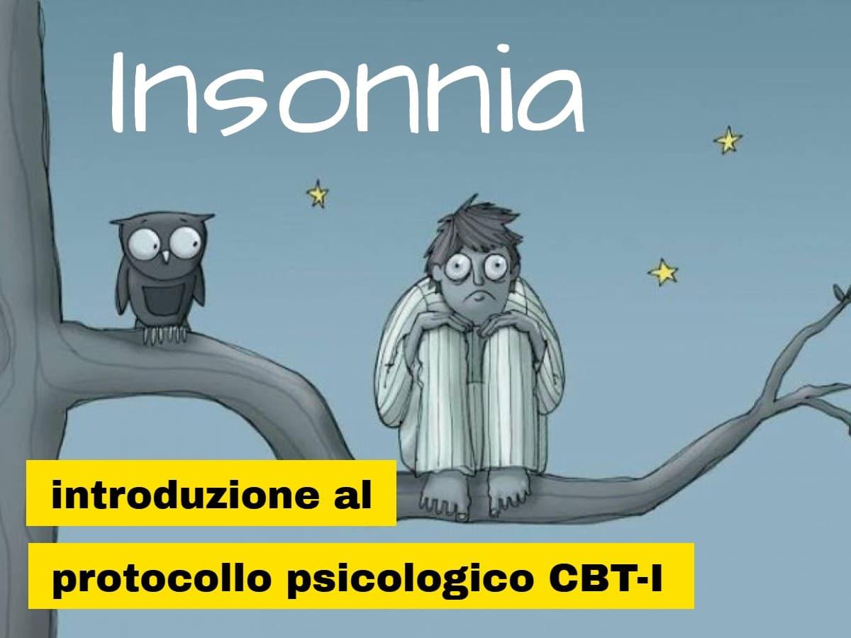 INSONNIA: introduzione al protocollo psicologico CBT-I