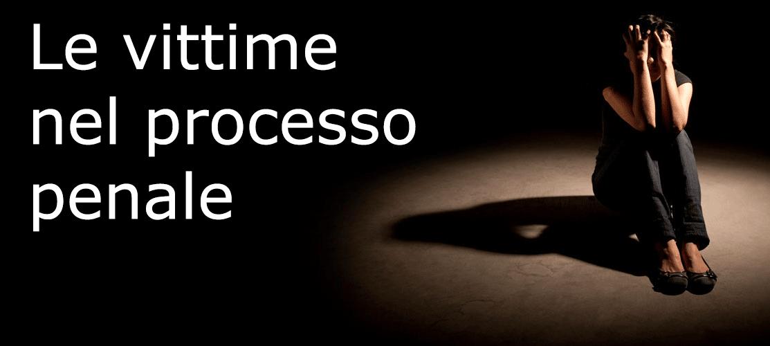 Le vittime nel processo penale