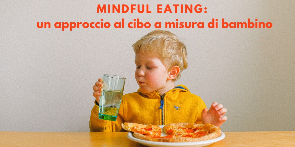 mindful-eating-approccio-cibo-misura-bambino