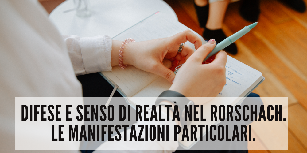 Difese-senso-realtà-Rorschach-manifestazioni-particolari