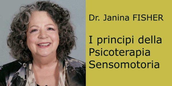 I principi della Psicoterapia Sensomotoria - JANINA FISHER