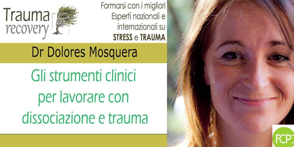 strumenti-clinici-per-lavorare-con-dissociazione-e-trauma-dolores-mosquera