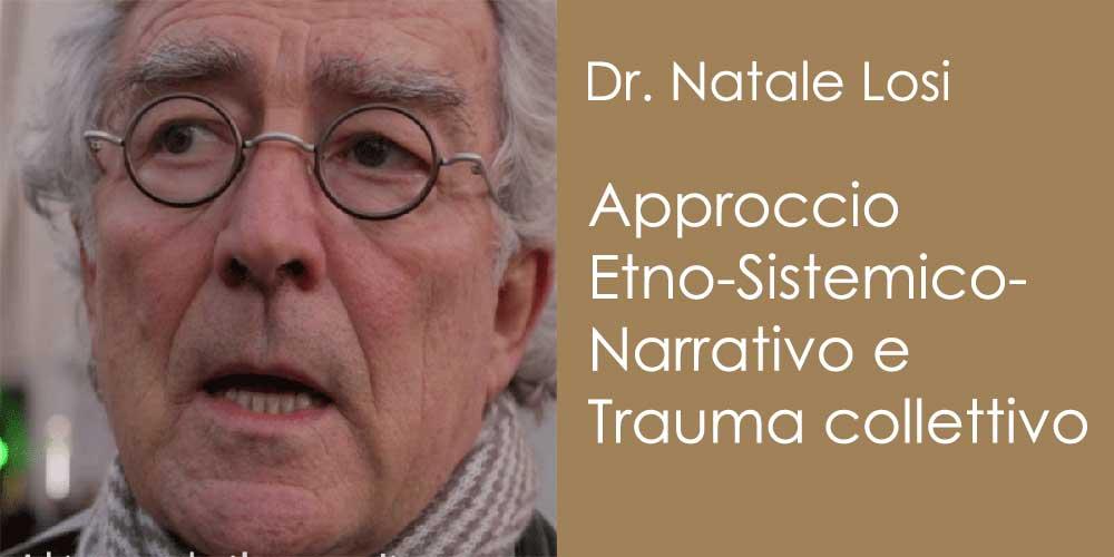 L'approccio Etno-Sistemico-Narrativo nella cura del Trauma collettivo
