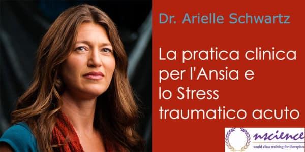 La pratica clinica per l'Ansia e lo Stress traumatico acuto