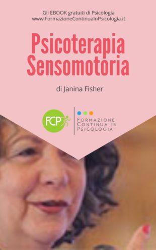 La Psicoterapia Sensomotoria nel Trattamento del Trauma, di Janina Fisher