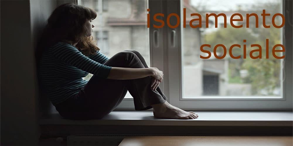I rischi dell'Isolamento Sociale
