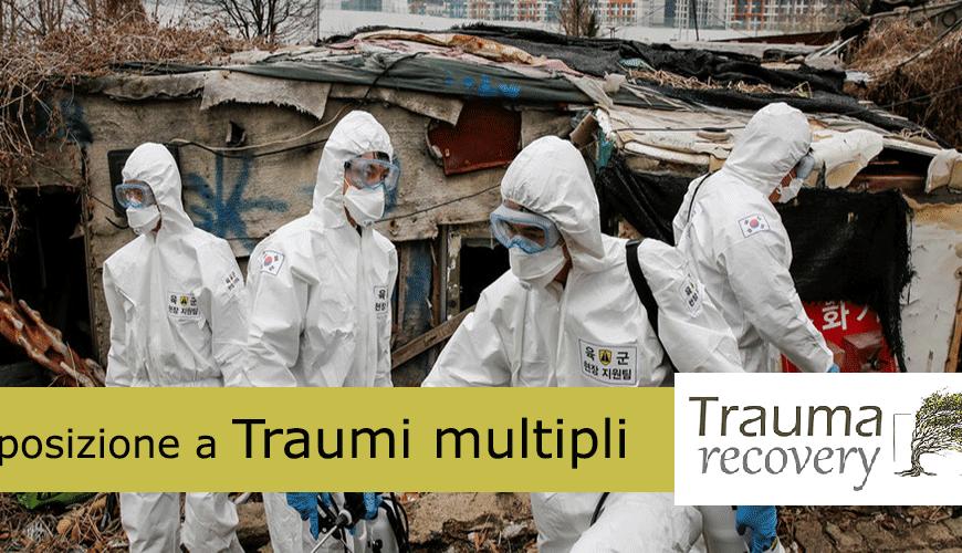 Esposizione a traumi multipli durante la pandemia Coronavirus
