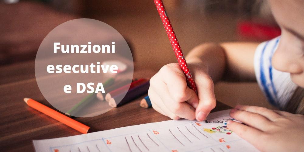funzioni esecutive e DSA