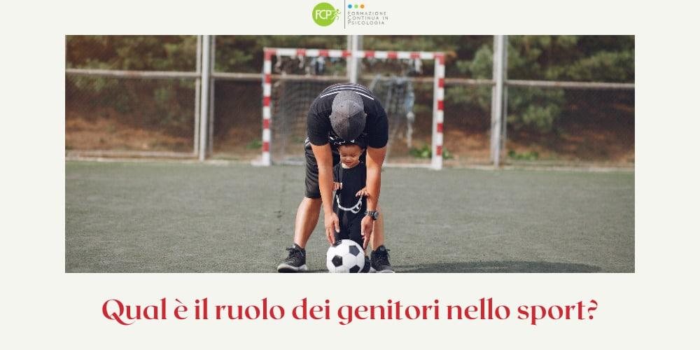 ruolo dei genitori nello sport