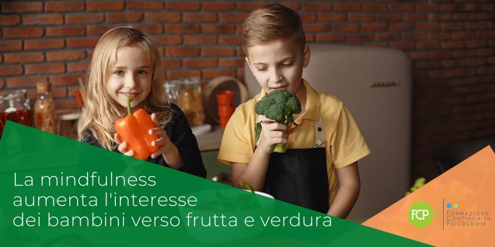 mindfulness bambini frutta e verdura