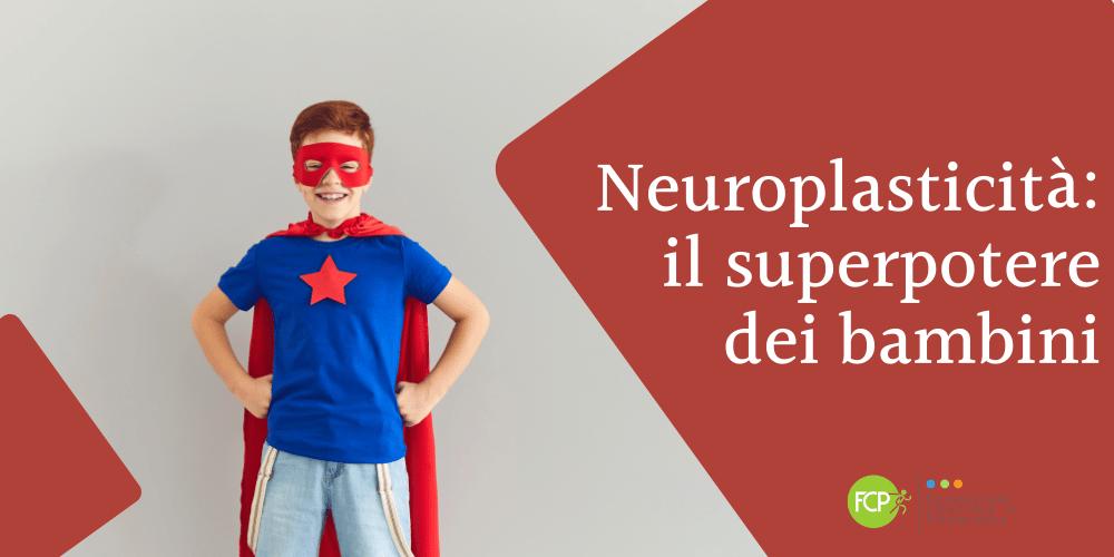 neuroplasticità bambini