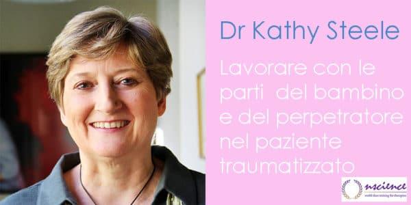 Lavorare con la parti del bambino e del perpetratore nel paziente traumatizzato, con Kathy Steele