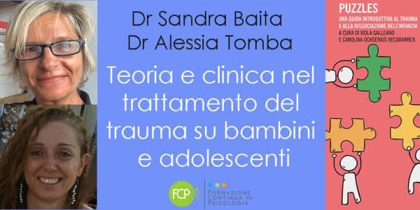 Teoria e clinica nel trattamento del trauma su bambini e adolescenti, Sandra Baita e Alessia Tomba
