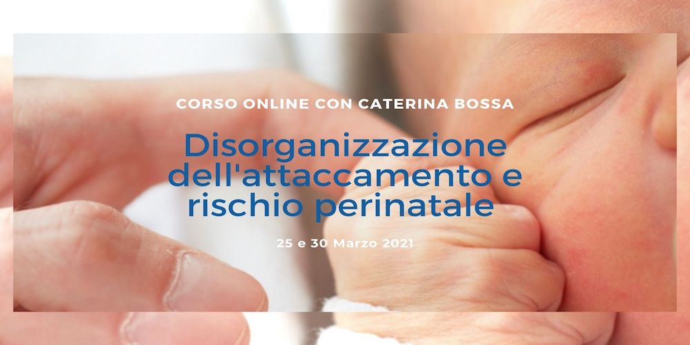 Disorganizzazione dell'attaccamento e rischio perinatale