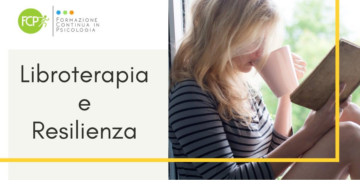 Libroterapia e resilienza