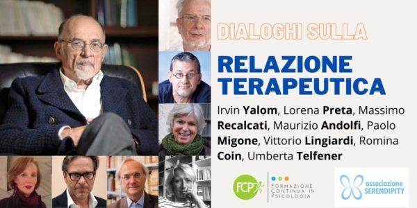 Dialoghi sulla Relazione Terapeutica, con Irvin Yalom