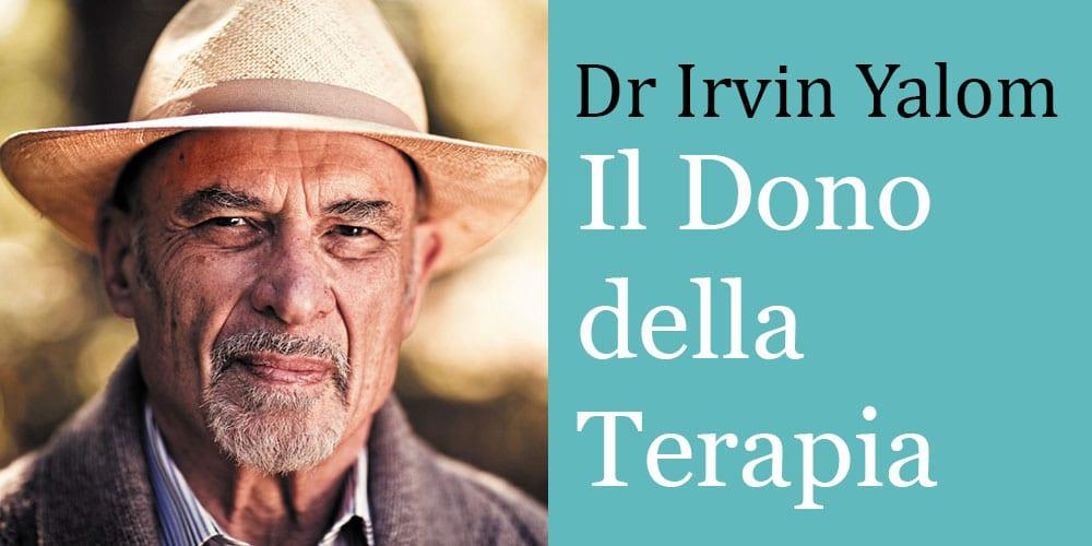 Il dono della terapia: un dialogo con Irvin Yalom