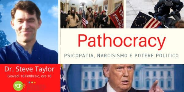 Il problema della Patocrazia: psicopatia, narcisismo e potere politico