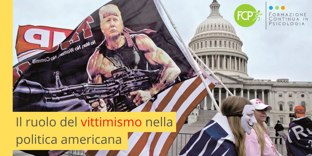 Il ruolo del vittimismo nella politica americana