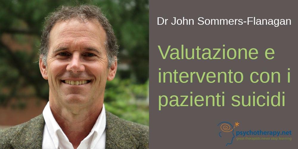 John Sommers-Flanagan – Valutazione e intervento con i pazienti suicidi