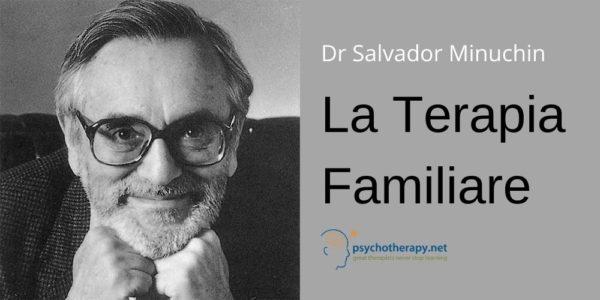 Salvador Minuchin sulla Terapia familiare