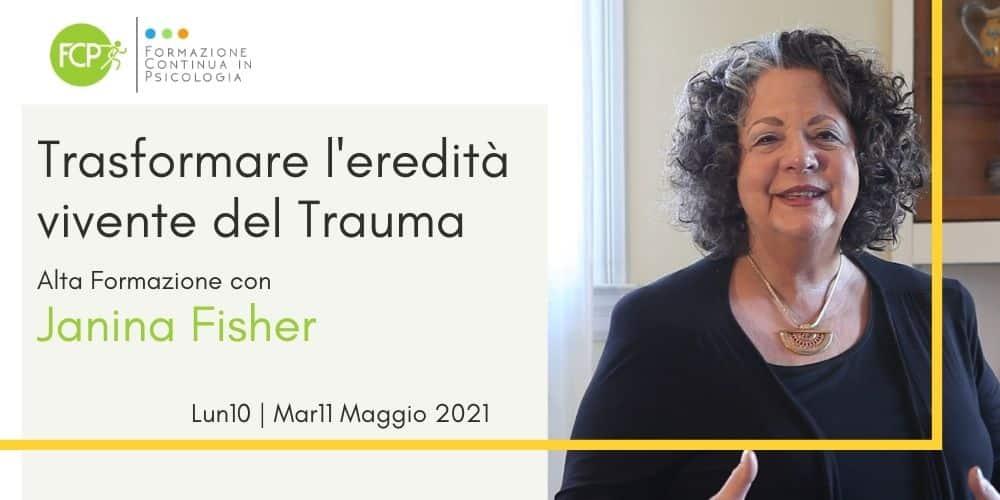 Trasformare l'eredità vivente del Trauma, con Janina Fisher