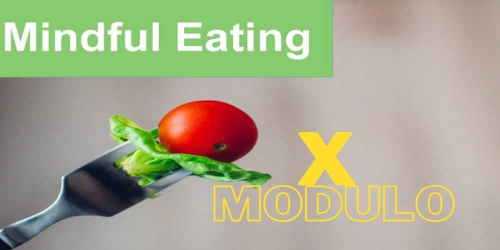 x-modulo-mindful-eating-follow-up-celiachia-diabete-anoressia