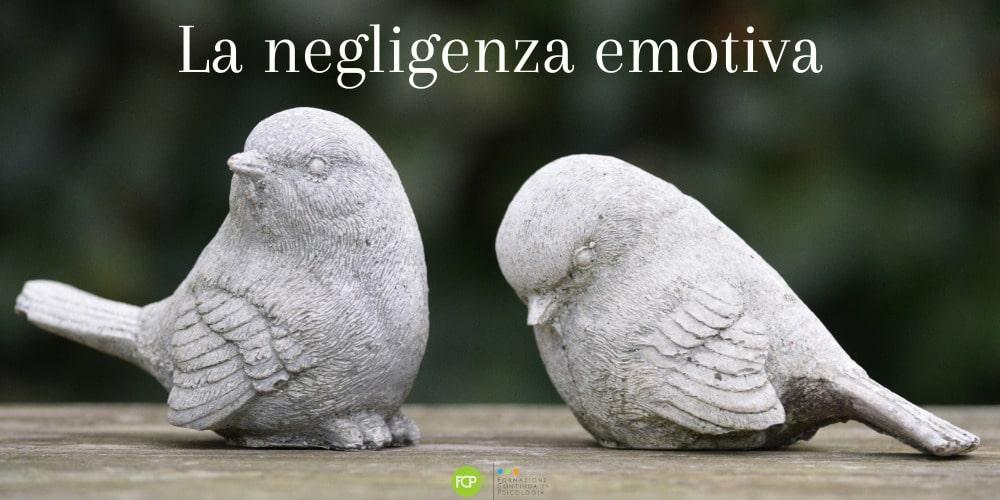 negligenza emotiva