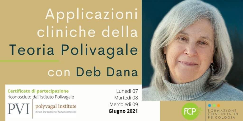 Applicazioni cliniche della Teoria Polivagale, con Deb Dana