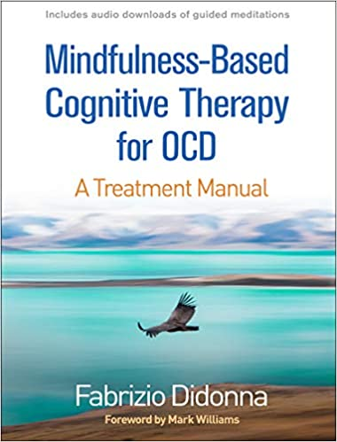 Mindfulness Based Cognitive Therapy for Obsessive Compulsive Disorder