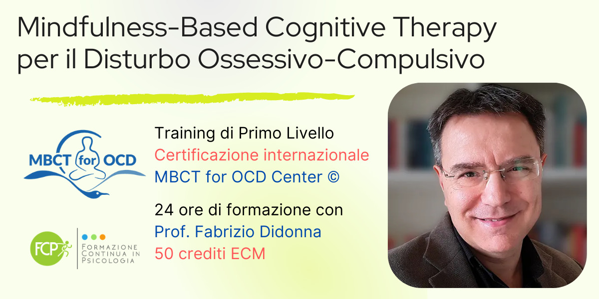 Mindfulness-Based Cognitive Therapy per il Disturbo Ossessivo-Compulsivo