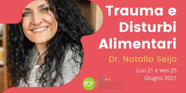Trauma e Disturbi Alimentari