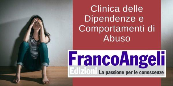 La Clinica delle Dipendenze e dei Comportamenti di Abuso