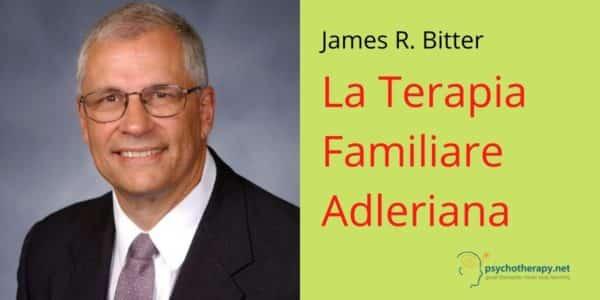 La Terapia Familiare Adleriana, con James Bitter
