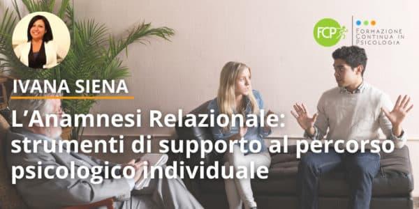 L'Anamnesi Relazionale strumenti di supporto al percorso psicologico individuale