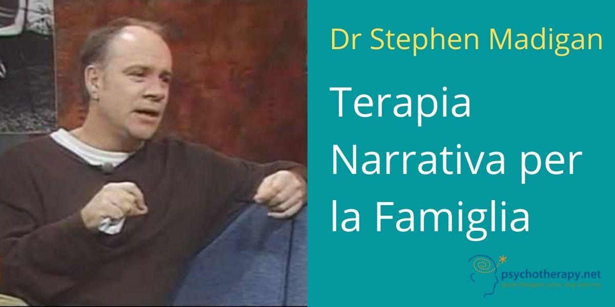 La Terapia Narrativa per la Famiglia, con Stephen Madigan