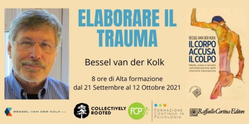 Elaborare il Trauma, con Bessel van der Kolk